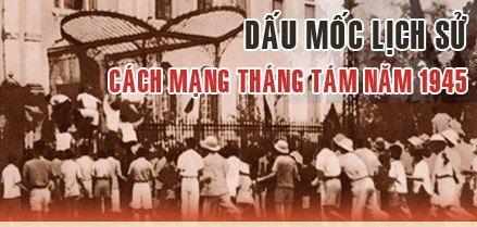 Toàn cảnh cuộc Cách mạng tháng Tám lịch sử năm 1945